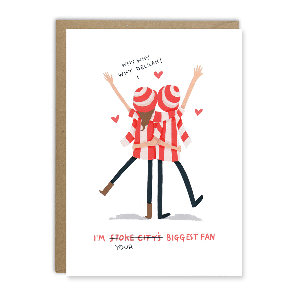 I'm_your_biggest_Stoke_Fan_Card_by_Greetings_From_Sarah